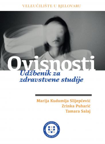 Ovisnosti - udžbenik za studij sestrinstva